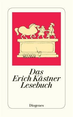 Das Erich Kästner Lesebuch - Kästner, Erich
