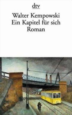 Ein Kapitel für sich - Kempowski, Walter