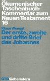Ökumenischer TB-Kommentar zum NT XVI. Johannesbriefe 1-3