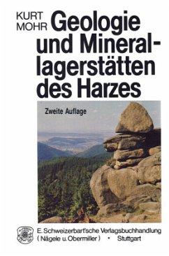Geologie und Minerallagerstätten des Harzes
