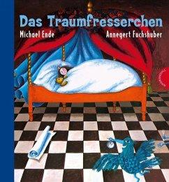 Das Traumfresserchen - Ende, Michael;Fuchshuber, Annegert