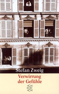Verwirrung der Gefühle - Zweig, Stefan