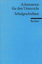 Schulgeschichten - Metz, Klaus D. (Hrsg.)