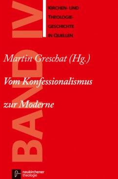 Vom Konfessionalismus zur Moderne