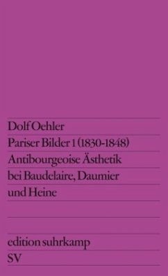 Pariser Bilder I (1830 - 1848) - Oehler, Dolf