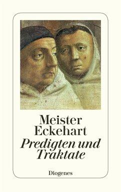 Deutsche Predigten und Traktate - Meister Eckhart