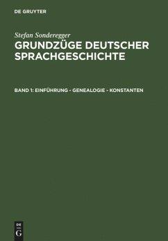 Grundzüge deutscher Sprachgeschichte I - Sonderegger, Stefan