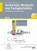 Technische Mechanik und Festigkeitslehre. Aufgaben und Lehrbeispiele