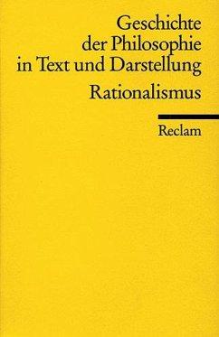 Geschichte der Philosophie 05 in Text und Darstellung. Rationalismus