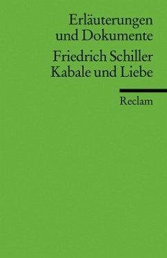 Kabale und Liebe. Erläuterungen und Dokumente - Schiller, Friedrich von