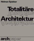 Totalitäre Architektur