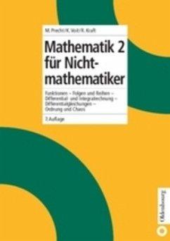 Mathematik 2 für Nichtmathematiker - Precht, Manfred; Voit, Karl; Kraft, Roland