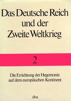 Die Errichtung der Hegemonie auf dem europäischen Kontinent
