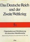 Organisation und Mobilisierung des deutschen Machtbereichs