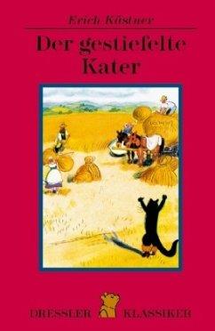 Der gestiefelte Kater - Kästner, Erich