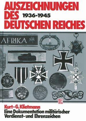 Auszeichnungen des Deutschen Reiches 1936-1945 - Klietmann, Kurt-G.