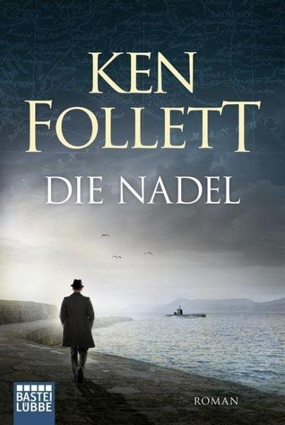 Die Nadel - Follett, Ken