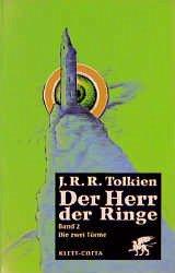 Die zwei Türme / Der Herr der Ringe Bd.2 - Tolkien, J.R.R.