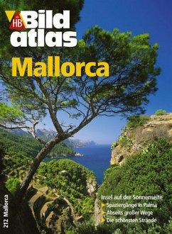 Mallorca HB Bildatalas 212 - Bischoff, Helmuth, Hartmut Schwarzbach und Horst [Red.] Keppler