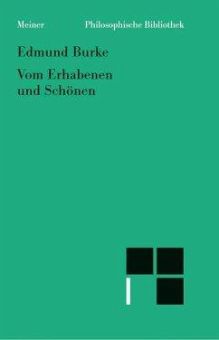 Philosophische Untersuchung über den Ursprung unserer Ideen vom Erhabenen und Schönen - Burke, Edmund