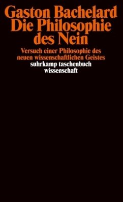 Die Philosophie des Nein - Bachelard, Gaston