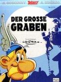Der große Graben / Asterix Kioskedition Bd.25