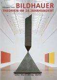 Bildhauertheorien im 20. Jahrhundert