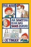 Am Samstag kam das Sams zurück / Das Sams Bd.2