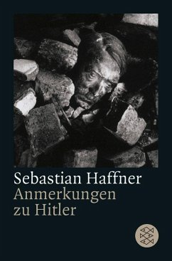 Anmerkungen zu Hitler - Haffner, Sebastian
