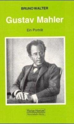 Gustav Mahler - Walter, Bruno