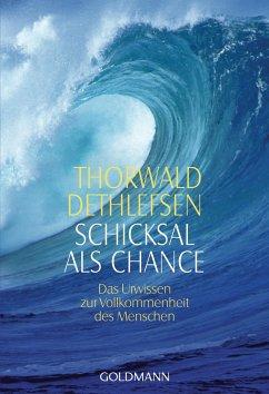 Schicksal als Chance - Dethlefsen, Thorwald