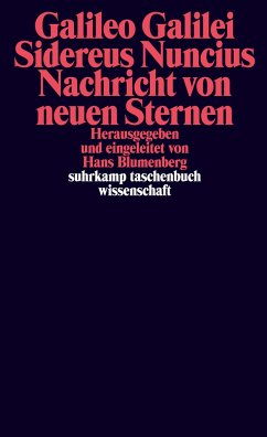Sidereus Nuncius. Nachricht von neuen Sternen - Galilei, Galileo