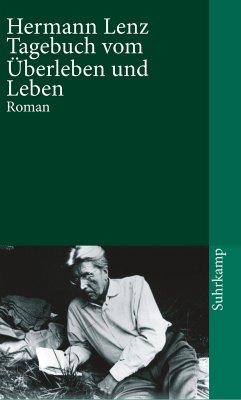 Tagebuch vom Überleben und Leben - Lenz, Hermann