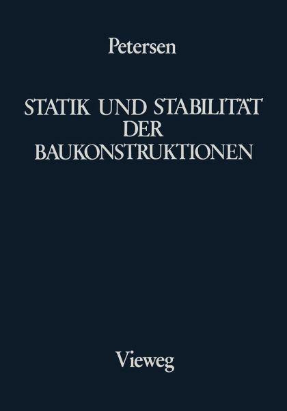 Statik und Stabilität der Baukonstruktionen - Petersen, Christian
