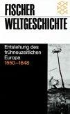 Entstehung des frühneuzeitlichen Europa 1550-1648