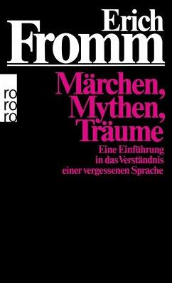 Märchen, Mythen, Träume - Fromm, Erich