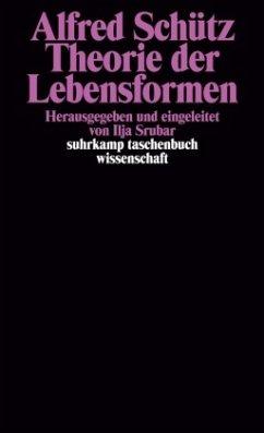 Theorie der Lebensformen - Schütz, Alfred