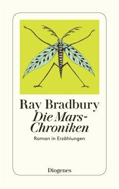 Die Mars-Chroniken - Bradbury, Ray