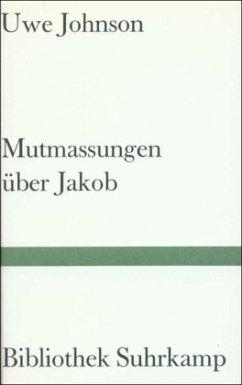 Mutmaßungen über Jakob - Johnson, Uwe
