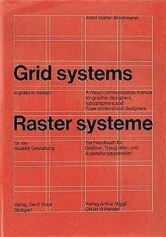 Rastersysteme für die visuelle Gestaltung. Grid systems in graphic designs - Müller-Brockmann, Josef