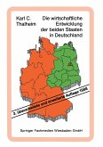 Die wirtschaftliche Entwicklung der beiden Staaten in Deutschland