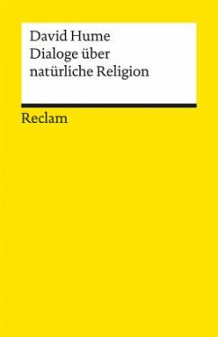 Dialoge über natürliche Religion - Hume, David
