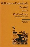 Parzival II. Buch 9 - 16