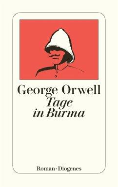 Tage in Burma - Orwell, George