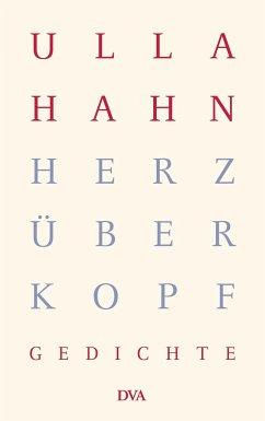 Herz über Kopf - Hahn, Ulla