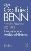 Über Gottfried Benn. Kritische Stimmen 1912-1956