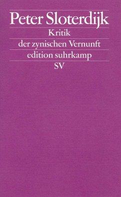 Zur Kritik der zynischen Vernunft - Sloterdijk, Peter