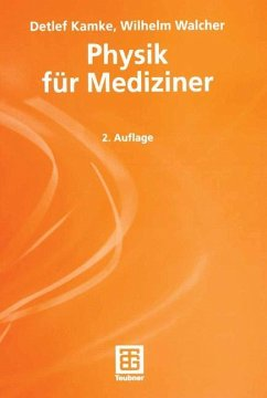 Physik für Mediziner - Kamke, Detlef;Walcher, Wilhelm