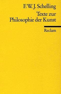 Texte zur Philosophie der Kunst - Schelling, Friedrich Wilhelm Joseph