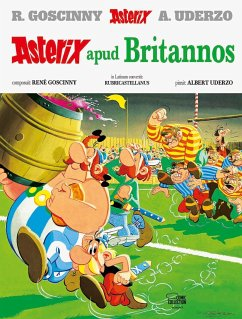 Asterix apud Britannos / Asterix Latein Bd.9 - Goscinny, René; Uderzo, Albert